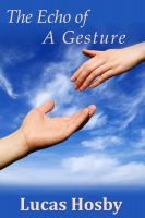 Cover for 'The Echo of a Gesture'