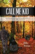 Call Me Kid by Billy Sharpe