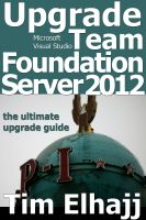 Cover for 'Upgrade Team Foundation Server 2012: the ultimate upgrade guide'