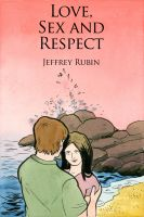 Cover for 'Love, Sex and Respect'