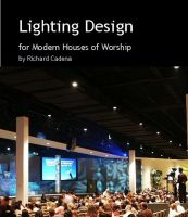 Cover for 'Lighting Design for Modern Houses of Worship'