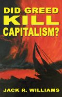 Cover for 'Did Greed Kill Capitalism?'