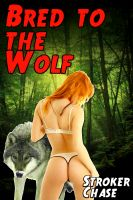 Cover for 'Bred to the Wolf'