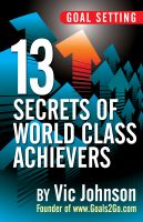 Cover for 'Goal Setting: 13 Secrets of World Class Achievers'