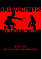 Cover for 'Our Monsters (Book One in Our Monsters Chronicles)'
