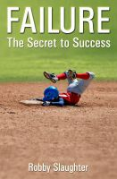 Cover for 'Failure: The Secret to Success'