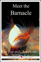 Cover for 'Meet the Barnacle: A 15-Minute Book for Early Readers'