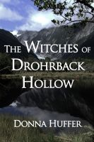 Cover for 'The Witches of Drohrback Hollow'