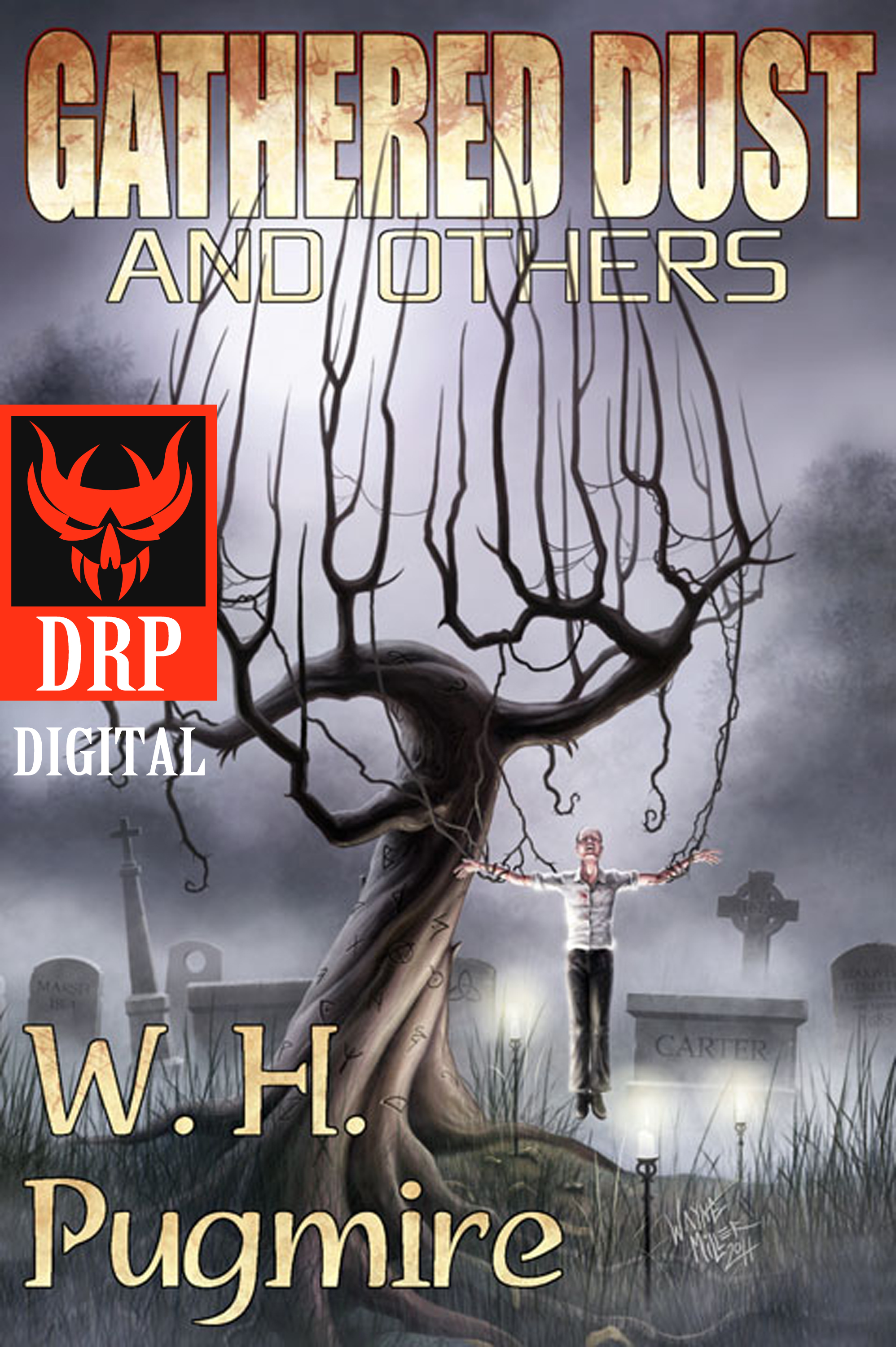 Dark Regions Press - Gathered Dust and Others