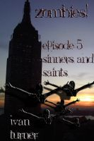 Cover for 'Zombies! Episode 5: Sinners and Saints'