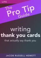 Cover for 'Writing Thank You Cards - Pro Tip Guides'