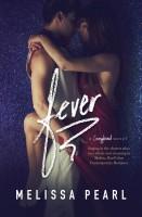 Melissa Pearl - Fever (A Songbird Novel)