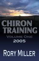 Cover for 'ChironTraining Volume 1: 2005'