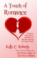 Cover for 'A Touch of Romance (7 romantic short stories)'