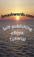 Cover for 'Smashwords.com Self-publishing eBook Tutorial'