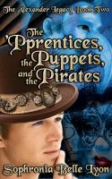 Cover for 'The 'Pprentices, the Puppets, and the Pirates'