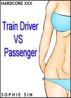 Cover for 'Hardcore XXX: Train Driver VS Passenger (X-Rated One Shot)'