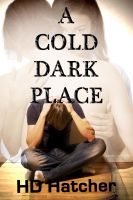 Cover for 'A Cold Dark Place'