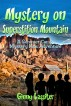 Mystery on Superstition Mountain -  A Summer Camp Mystery Kids Adventure by Ginny Lassiter