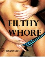 Cover for 'Filthy Whore'