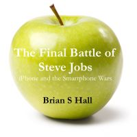 Cover for 'The Final Battle of Steve Jobs'