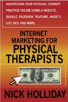 Cover for 'Internet Marketing for Physical Therapists'