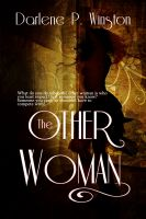 Darlene P. Winston - The Other Woman