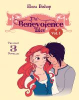 Cover for 'The Benevolence Tales, Volume 1: An Original Lesbian Fairy Tale Series (Books 1-3)'