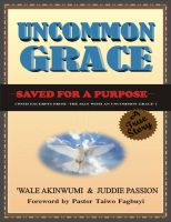 Cover for 'Uncommon Grace: Saved for a Purpose'