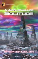 Cover for 'A World Called Solitude'