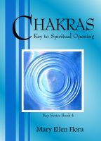 Cover for 'Chakras: Key to Spiritual Opening'
