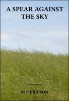 Cover for 'A Spear against the Sky'
