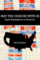 Cover for 'May the Odds Be With Us  Legal Segregation in America'