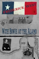 Cover for 'With Bowie at the Alamo'