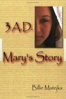 Cover for '3 A.D.:  Mary's Story'