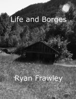 Cover for 'Life and Borges'