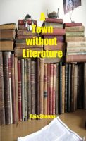 Cover for 'A Town without Literature'