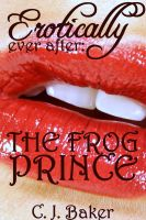 Cover for 'Erotically Ever After: The Frog Prince'