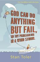 Cover for 'God Can Do Anything but Fail, So Try Parasailing in a Windstorm'
