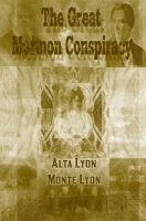Cover for 'The Great Mormon Conspiracy'