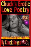 Cover for 'Chuck's Erotic Love Poems'