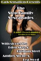 Cover for 'The Step Family Sexcapades'