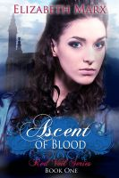Cover for 'Ascent of Blood, The Red Veil Series, Book I'