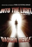 Cover for 'Into The Light'