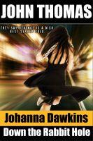 John Thomas - Down the Rabbit Hole