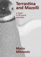 Cover for 'Terrastina and Mazolli: a Novel in 99-word Episodes'