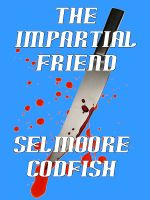 Cover for 'The Impartial Friend'