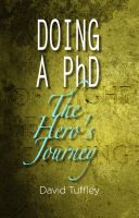 Cover for 'Doing a PhD: The Hero's Journey'