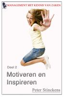 Cover for 'Management met kennis van zaken deel 2 motiveren en inspireren'