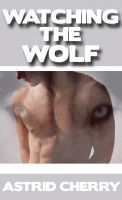 Cover for 'Watching The Wolf'